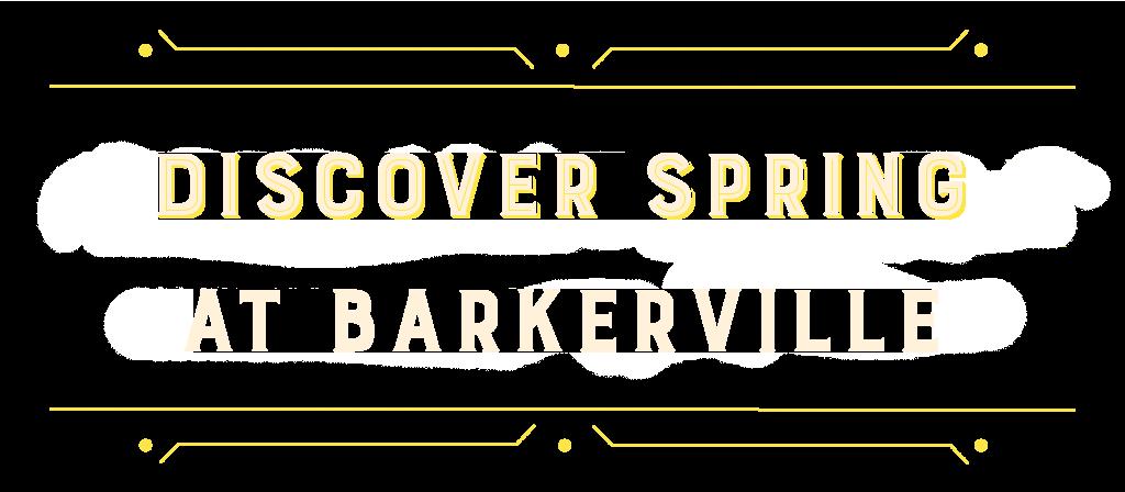 Discover Spring at Barkerville